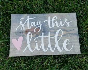 Stay This Little Wooden Sign