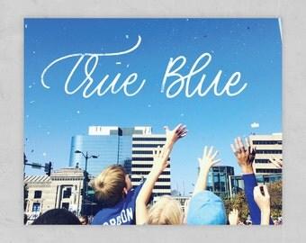 True Blue 8x10 Print