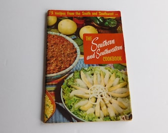 The Southern and Southwestern Cookbook Culinary Arts Institute Chicago Illinois