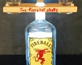 Fireball bottle lamp with handpainted shot glass holder and shot glasses