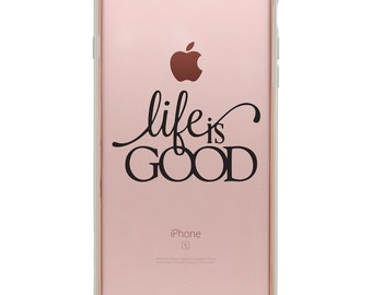 iPhone 6 Decals - iPhone 6 Plus Stickers - Quote Decal - Phone Sticker - Life Is Good Sticker - Phone Case Sticker - Phone Decoration - Case