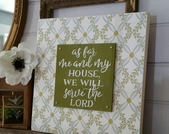 As for me and my house, we will serve the Lord - hand painted wood sign