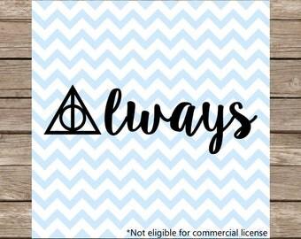 Deathly Hallows SVG, Always, Always Harry Potter cut file, Hogwarts svg, Harry Potter svg, Severus Snape, Professor Snape, svg files dxf