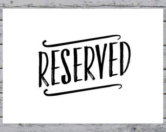"Printable Calligraphy Reserved Wedding Decor Sign - 5""x7"" horizontal - Wedding Reception - Wedding Ceremony - Reserved Sign - Bridal"