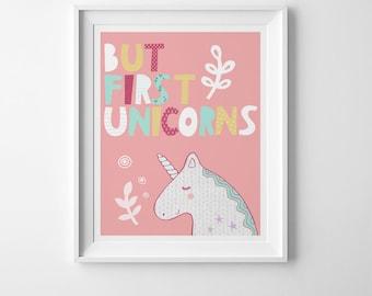 Cute print, girls nursery art printable, girls room decor, But first Unicorns nursery printable quote unicorn gift, unicorn print kids decor
