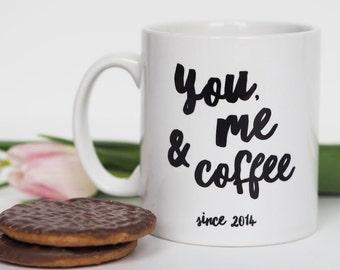 You, Me and Coffee/Tea Personalised Mug - Personalised Mug - Romantic Gift - Valentine's Gift - Anniversary Gift - Coffee - Tea - Mug