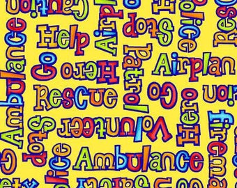 Be My Hero Yellow Rescue Word Fabric - First Blush Studio - Henry Glass - by the half yard - 100% Cotton