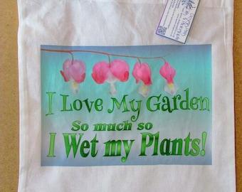 Funny Garden Tote Bag, I Love My Garden So Much So I Wet My Plants