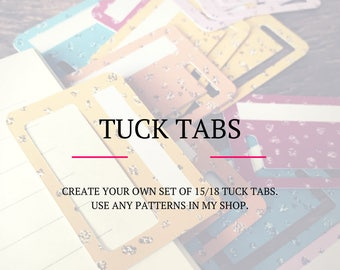Create your own set of 15 or 18 tuck tabs for your planner.
