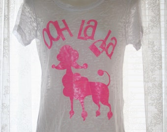 "French Poodle ""OOH LA LA"" graphic tee by PINKandPOSH.Co"