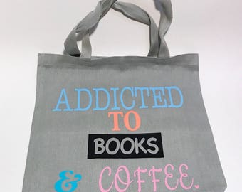 Tote for women quote on a gray tote travel tote shoulder travel tote bags inspirational quote gifts for her addicted to books and coffee.
