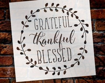 Grateful Thankful Blessed Stencil - Reusable, Word Art for Wood Sign, Farmhouse, Craft, Paint - SELECT SIZE - STCL1803 - by StudioR12