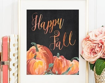75% OFF SALE - Fall Decor - 8x10 Fall Printable Art, Happy Fall, Autumn Decor, Pumpkin Decor, Fall Wall Art, Chalkboard, Pumpkin Printable