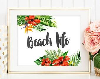 75% OFF SALE - Beach Life - 8x10 Seaside Decor, Nautical Decor, Typography Print, Relaxing Art, Beach Prints, Printable Art, Tropical Art