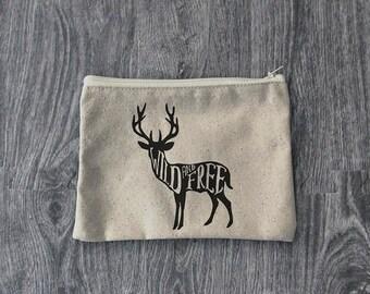 Deer - Wild and Free - Zipper Pouch  - Wanderlust - 12oz Cotton Canvas Accessory Bag