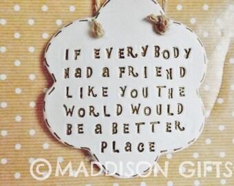 Friends Quote Plaque Hanging Ornament Friendship Gift Idea