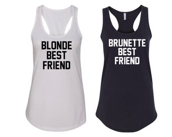 Blonde Best Friend and Brunette Best Friend Tank Tops - For Best Friends BFF or couples BBF tanks