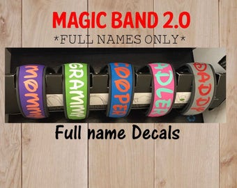 """Magic Band 2.0  - magic band 2 decal - full name Decal ONLY- magic band decal - Disney Vacation-READ details - 1/2"""" size - rush my order opt"""