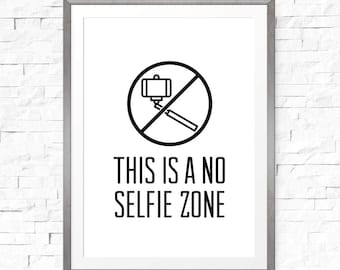Bathroom sign, No selfie zone, Funny bathroom sign, Social media sign, Funny wall art, Bathroom decal, Funny art, This is a no selfie zone