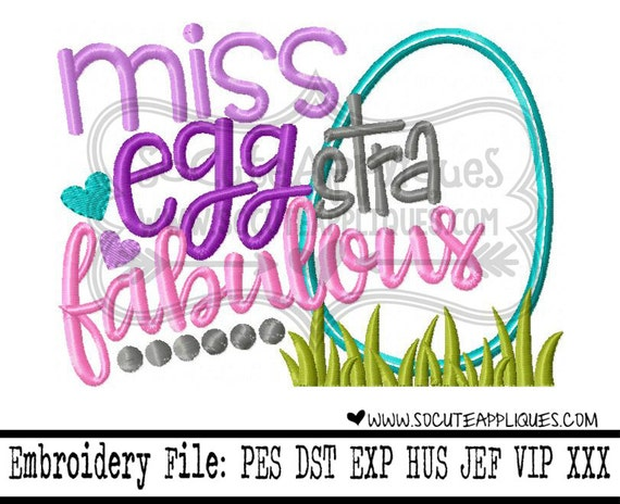 Miss eggstra fabulous embroidery sayings socuteappliques