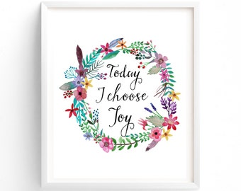 Printable Quotes, Wall Art Prints, Printable Art, Wall Art, Instant Download Print, Today I Choose Joy