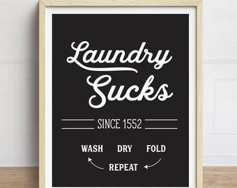 Laundry Sucks Print, Funny Laundry Room Art, Laundry Print, Laundry Room Sign, Black and White