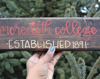 Meredith College Wooden Sign// Meredith College Gift// Meredith College Alumna Gift