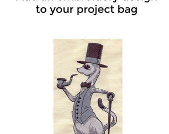Add an Embroidery Design to Your Bag, Foppish Ferret, Knitting Project Bag, Sweater Project Bag, Sock Bag