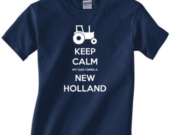 Kids Youth tractor/farming t-shirt - Keep Calm My Dad Owns a New Holland