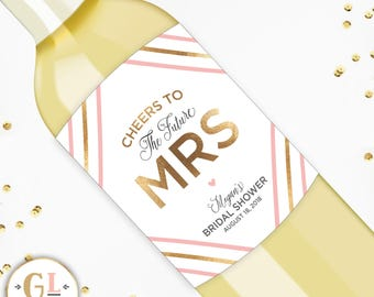 Future Mrs Wine Label, Personalized Bridal Shower Champagne Label, Bachelorette Party Labels, Wedding Wine, Personalized Gift for the Bride