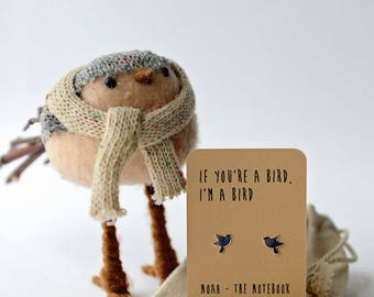If you're a bird I'm a bird Notebook quote earrings