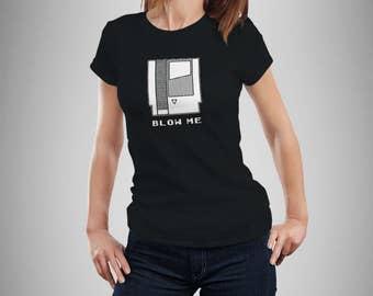"""Old School Nintendo Inspired """"Blow Me"""" Women's T-Shirt"""
