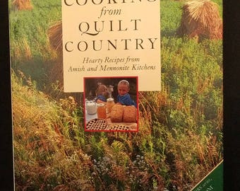Amish and Mennonite Kitchens: Cooking from Quilt Country