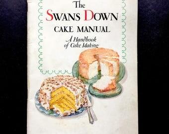 The Swans Down Cake Manual 1933 Vintage Cook Book General Foods Vintage Ephemera Vintage Advertising Scrapbook Recipes Handbook Cake Making