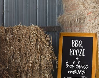 Bad Dance Moves, Booze, Food, BBQ, Fun Wedding Decor, Wedding Decor, Wedding Sign, Wedding, Fun Wedding sign, Rustic Wedding Decor, Party