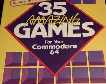 35 Amazing Games For Your Commodore 64 - Vintage 1984 Programming Book