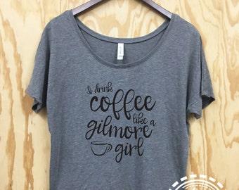 Womens Wide Neck Dolman Gilmore Girls Tee - loose fit - gilmore girls - wine - coffee - tee - custom tee - i drink coffee - netflix