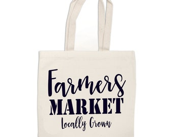 Farmers Market Locally Grown tote bag - calligraphy tote bag - Farmers Market Bag