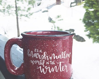 It's a Marshmallow World in the Winter - Camper Mug