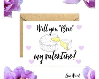 Will you brie my valentine? Valentines Day card