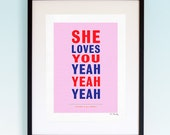 The Beatles - She Loves You, Song Lyrics, Music Print, Music Lyric Gift, Music Typography, Printed Lyrics, Lyric Poster Design, A4, A3.