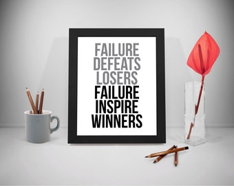 Failure Printable Quotes, Winners Sayings, Defeat Print Art, Losers Inspirational Prints, Inspire Poster, Home Decor