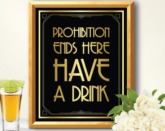 Prohibition, prohibition sign, prohibition party, prohibition era, prohibition ends here, gatsby prohibition sign, art deco prohibition sign