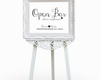 Open Bar Sign, Wedding Sign, Wedding Bar Sign For Your DIY Wedding Decor In All Sizes And Colors #CWS307_0322C