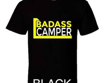 Funny camping t shirt,Camping Shirt, Camping Tshirt,Camping Gift,Camping Gear,Camping Life,bbq t shirt,campfire camping,Badass Camper TShirt