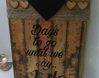 Wedding countdown plaque, days to go until we say I do, engagement gift, rustic plaque, wooden rustic gift, keepsake gift, gift for them