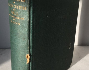 1911 Antique Book,  Flynn System of Health Culture Vol. I Diet and Exercise by W. Earl Flynn.