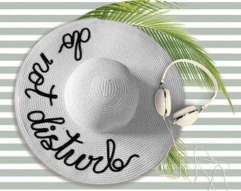Do Not Disturb Hat | Custom Beach Hat |  Personalized Hat | Floppy Beach Hat | Sequin Message Beach Hat | Sequin Sun Hat | Gift for Her