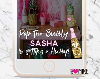 POP THE BUBBLY, Custom Bachelorette Snapchat Filter, Snapchat Geofilter, Bachelorette Party, Getting a Hubby, Champagne Snapchat Filter