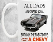 Gift for Father Chevy Dad Best selling unique dad/fathers gift 15oz coffee mug for car guys/car enthusiast.
